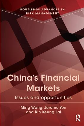 China's Financial Markets: Issues and Opportunities book cover