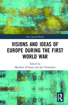 Visions and Ideas of Europe during the First World War book cover