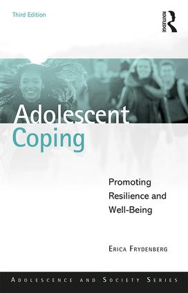 Adolescent Coping: Promoting Resilience and Well-Being, 3rd Edition (Paperback) book cover