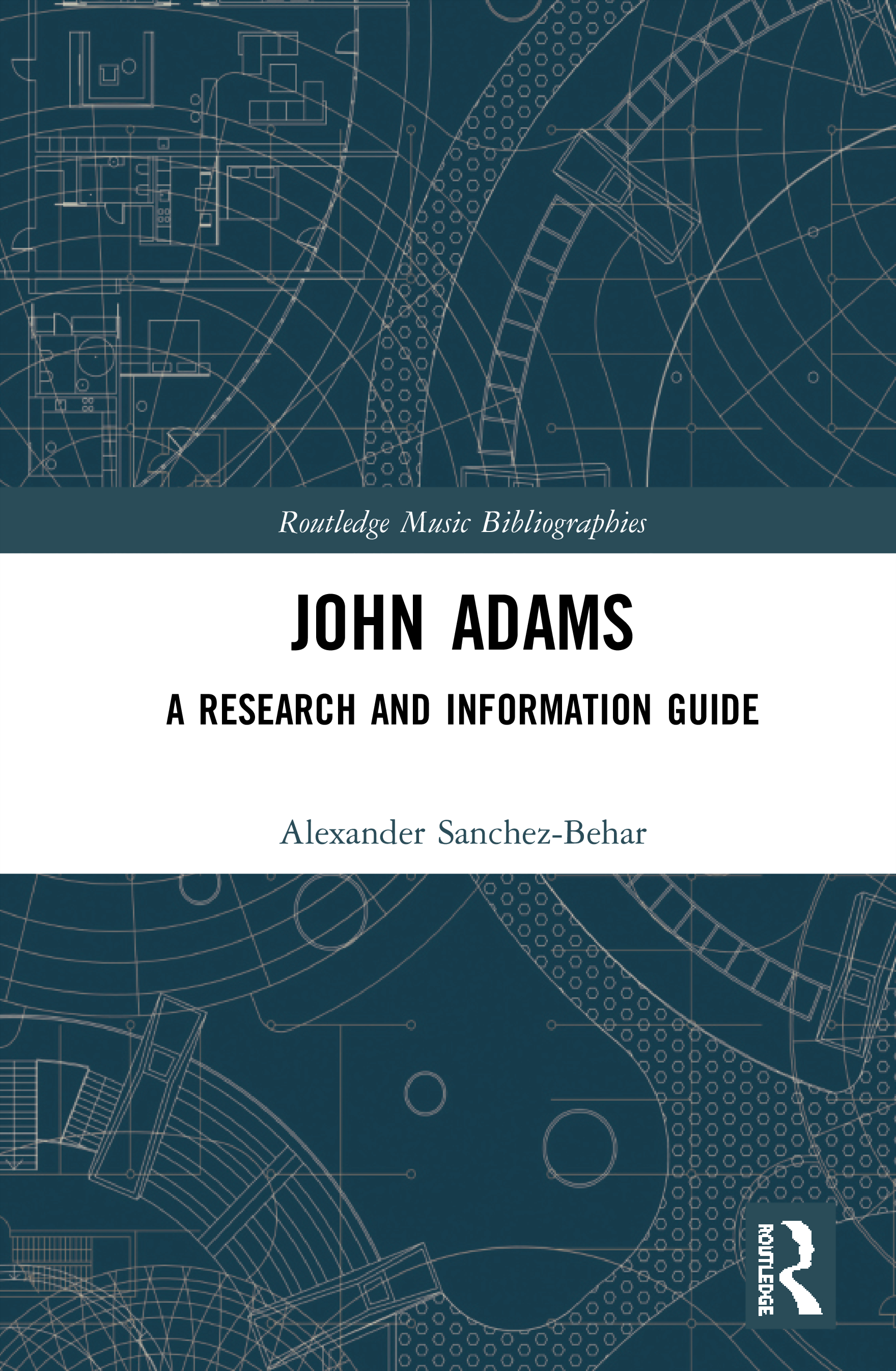 John Adams: A Research and Information Guide, 1st Edition (Hardback) book cover