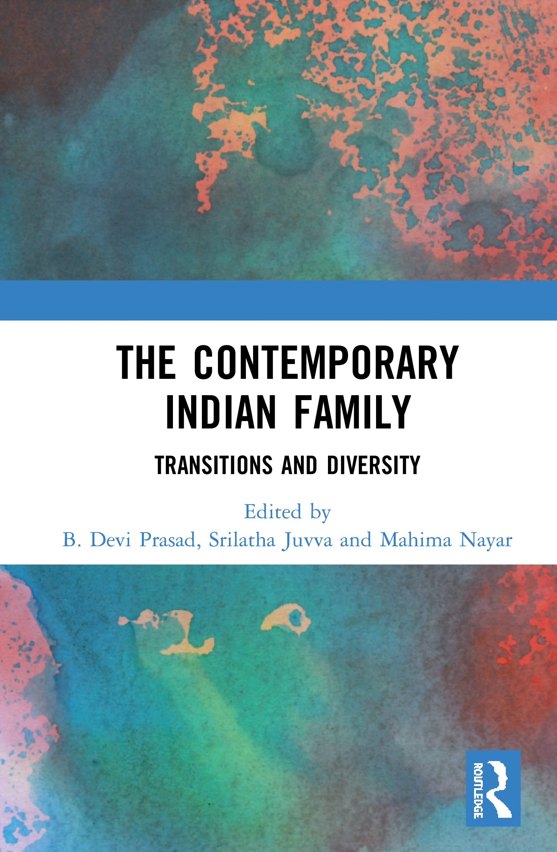 The Contemporary Indian Family: Transitions and Diversity book cover