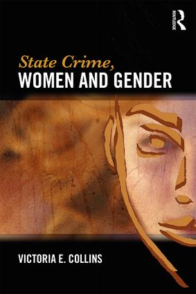 State Crime, Women and Gender: 1st Edition (Paperback) book cover