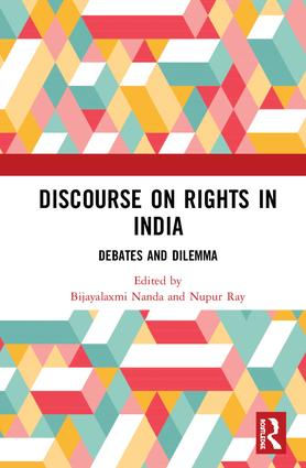 Discourse on Rights in India: Debates and Dilemmas, 1st Edition (Hardback) book cover