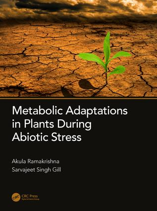 Metabolic Adaptations in Plants During Abiotic Stress: 1st Edition (Hardback) book cover
