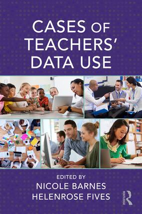Cases of Teachers' Data Use: 1st Edition (Paperback) book cover