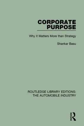 Corporate Purpose: Why It Matters More Than Strategy book cover