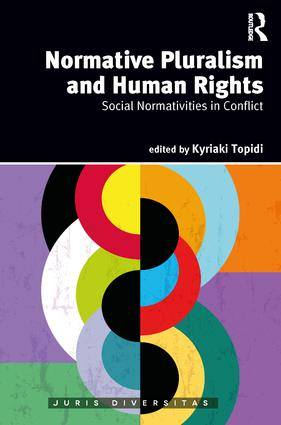Normative Pluralism and Human Rights: Social Normativities in Conflict book cover