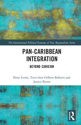 Pan-Caribbean Integration: Beyond CARICOM, 1st Edition (e-Book) book cover
