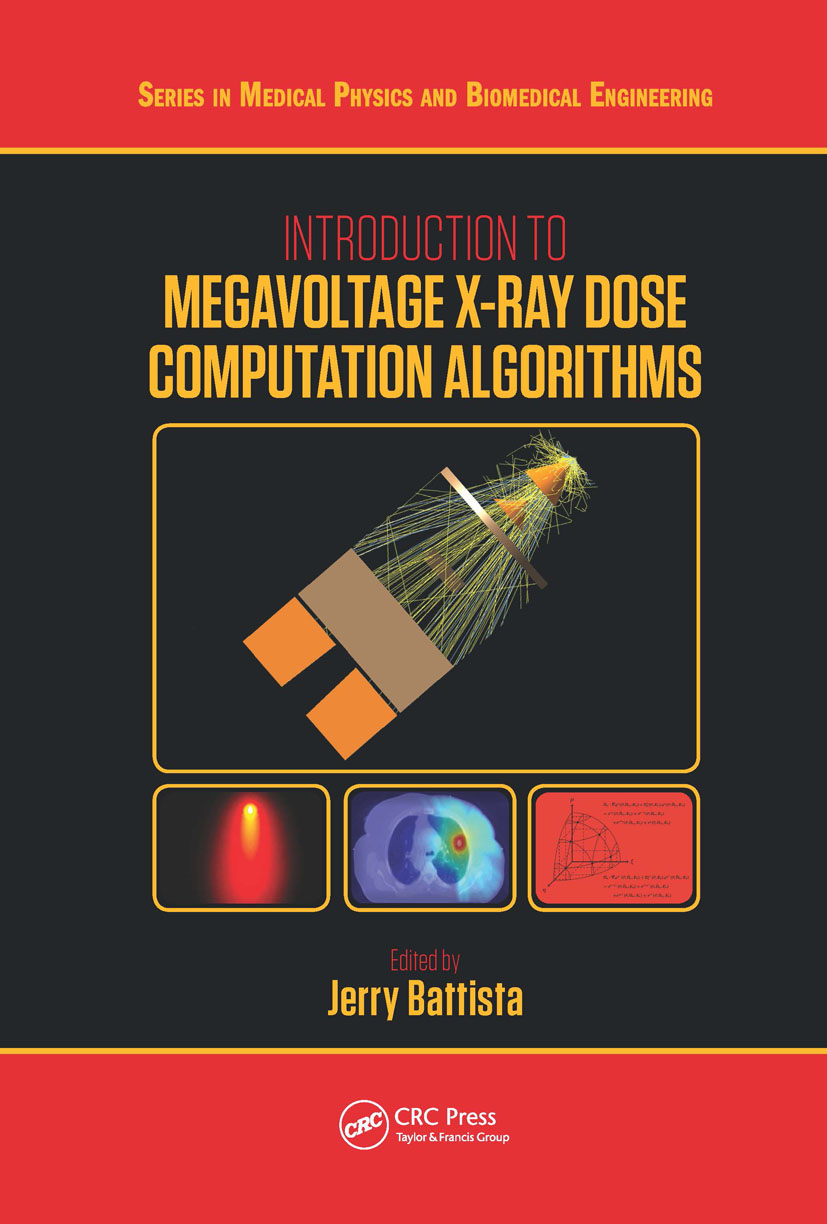 Introduction to Megavoltage X-Ray Dose Computation Algorithms: 1st Edition (Hardback) book cover