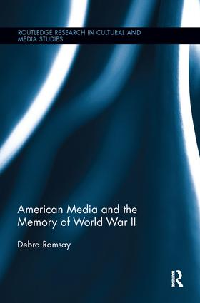 American Media and the Memory of World War II book cover