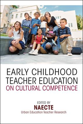 Early Childhood Teacher Education on Cultural Competence: 1st Edition (Paperback) book cover