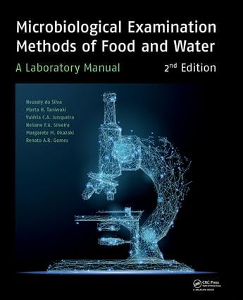 Microbiological Examination Methods of Food and Water: A Laboratory Manual, 2nd Edition, 1st Edition (Paperback) book cover