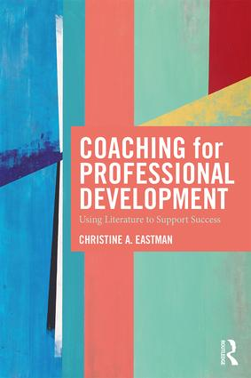 Coaching for Professional Development: Using literature to support success, 1st Edition (Paperback) book cover