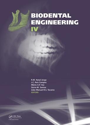 Biodental Engineering IV: Proceedings of the IV International Conference on Biodental Engineering, June 21-23, 2016, Porto, Portugal, 1st Edition (Hardback) book cover