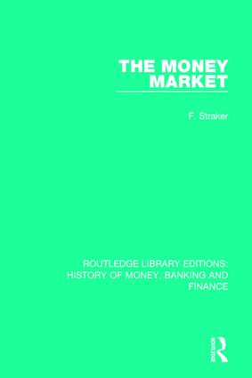 The Money Market: 1st Edition (Paperback) book cover