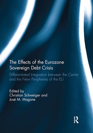The Effects of the Eurozone Sovereign Debt Crisis: Differentiated Integration between the Centre and the New Peripheries of the EU book cover