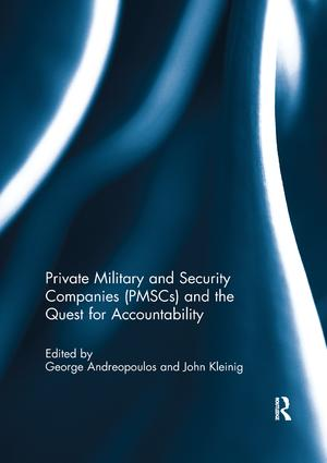 Private Military and Security Companies (PMSCs) and the Quest for Accountability book cover