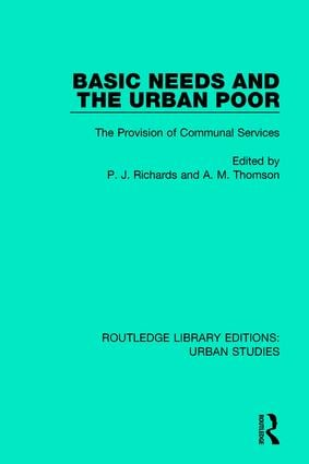 Basic Needs and the Urban Poor: The Provision of Communal Services book cover