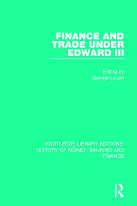 Finance and Trade Under Edward III book cover