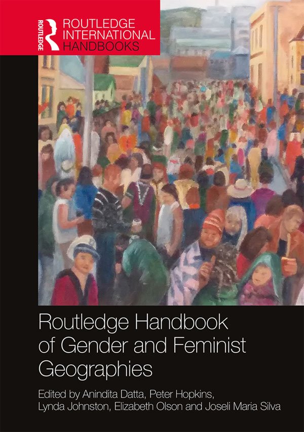 Routledge Handbook of Gender and Feminist Geographies book cover