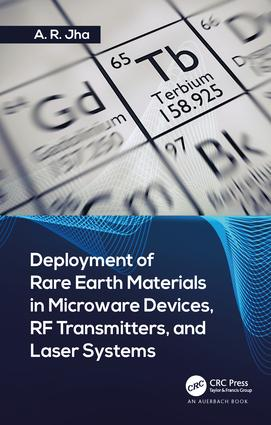 Deployment of Rare Earth Materials in Microware Devices, RF Transmitters, and Laser Systems: 1st Edition (Hardback) book cover