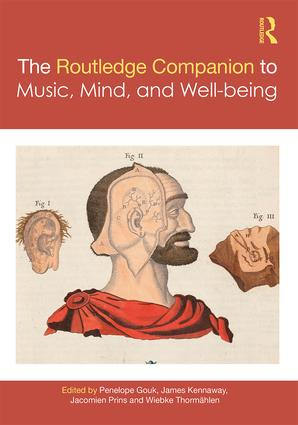 The Routledge Companion to Music, Mind, and Wellbeing book cover