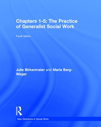 The Practice of Generalist Social Work: Chapters 1-5, 4th Edition (Hardback) book cover