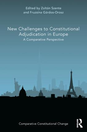 New Challenges to Constitutional Adjudication in Europe: A Comparative Perspective book cover