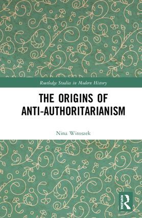The Origins of Anti-Authoritarianism: 1st Edition (Hardback) book cover