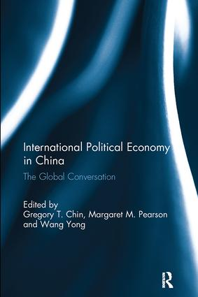 International Political Economy in China: The Global Conversation, 1st Edition (Paperback) book cover