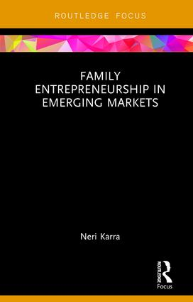Family Entrepreneurship in Emerging Markets: 1st Edition (Hardback) book cover