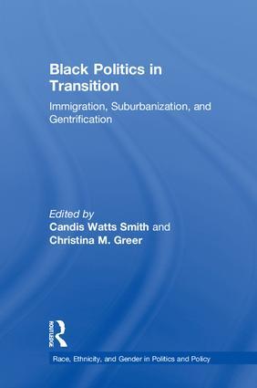 Black Politics in Transition: Immigration, Suburbanization, and Gentrification book cover