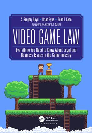 Video Game Law: Everything you need to know about Legal and Business Issues in the Game Industry book cover