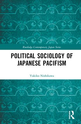 Political Sociology of Japanese Pacifism book cover