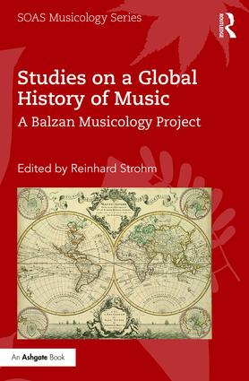 Studies on a Global History of Music: A Balzan Musicology Project (Hardback) book cover