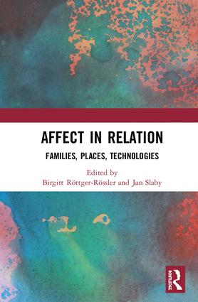 Affect in Relation: Families, Places, Technologies book cover
