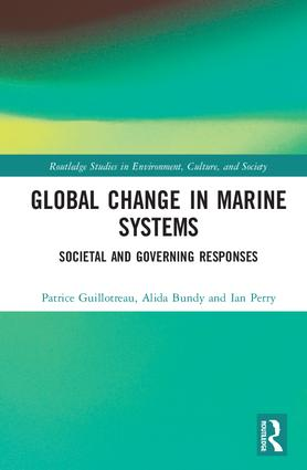 Global Change in Marine Systems: Societal and Governing Responses, 1st Edition (Hardback) book cover