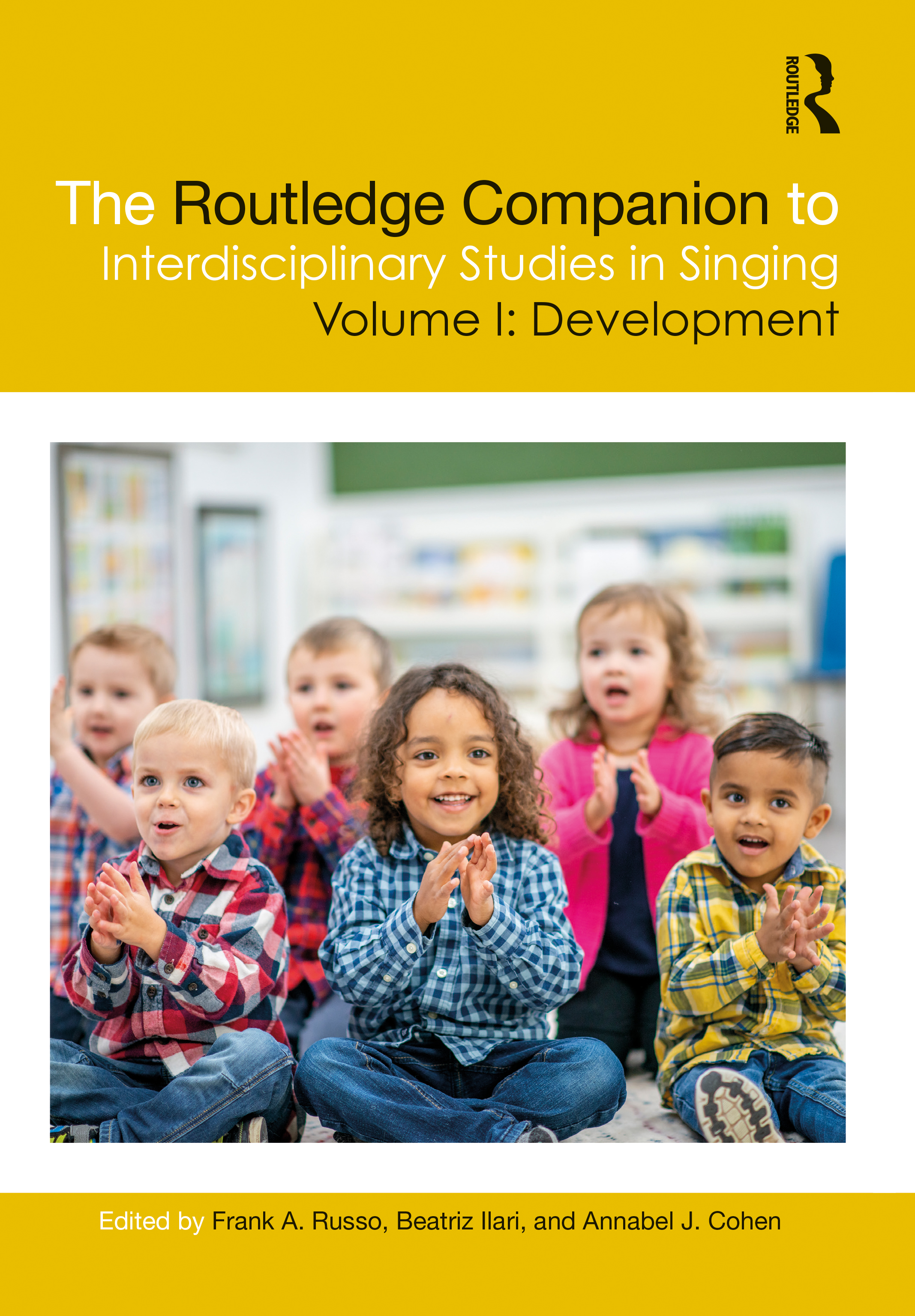 The Routledge Companion to Interdisciplinary Studies in Singing, Volume I: Development: 1st Edition (Hardback) book cover