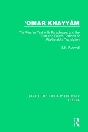 'Omar Khayya´m: The Persian Text with Paraphrase, and the First and Fourth Editions of Fitzgerald's Translation book cover