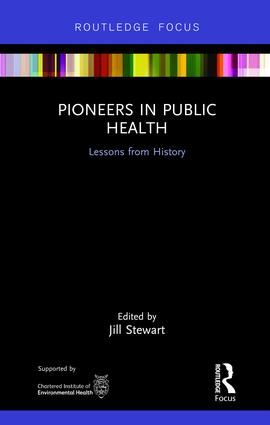 Pioneers in Public Health: Lessons from History book cover