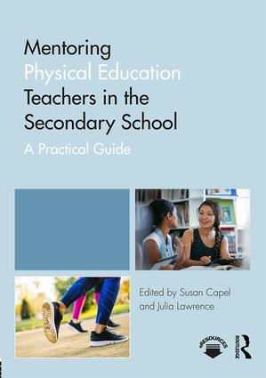 Mentoring Physical Education Teachers in the Secondary School: A Practical Guide book cover