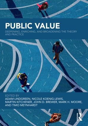Public Value: Deepening, Enriching, and Broadening the Theory and Practice, 1st Edition (Hardback) book cover