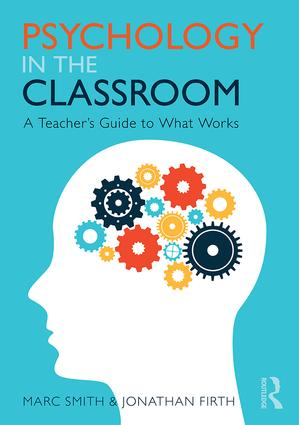 Psychology in the Classroom: A Teacher's Guide to What Works book cover