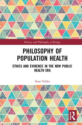 Philosophy of Population Health: Philosophy for a New Public Health Era, 1st Edition (Hardback) book cover