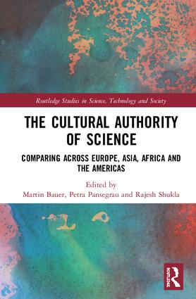 The Cultural Authority of Science: Comparing across Europe, Asia, Africa and the Americas book cover
