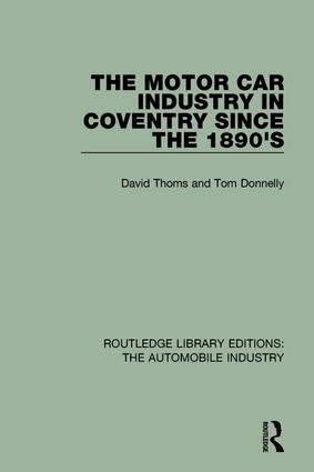The Motor Car Industry in Coventry Since the 1890's book cover