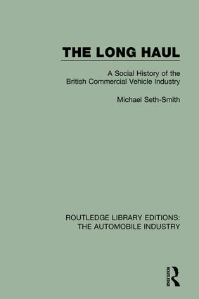 The Long Haul: A Social Histry of the British Commercial Vehicle Industry book cover