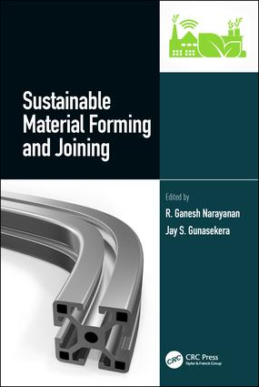 Sustainable Material Forming and Joining: 1st Edition (Hardback) book cover