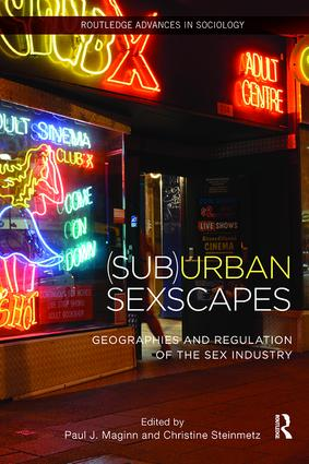 (Sub)Urban Sexscapes: Geographies and Regulation of the Sex Industry book cover