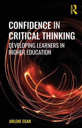 Confidence in Critical Thinking: Developing Learners in Higher Education book cover